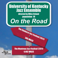 University of Kentucky Jazz Ensemble: On the Road