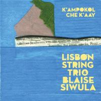 Album K'ampokol Che K'aay by Blaise Siwula