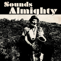 "Read ""Sounds Almighty"" reviewed by Chris May"