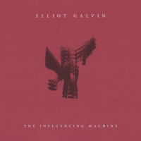 Album The Influencing Machine by Elliot Galvin