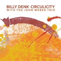 Album Billy Denk | Circulicity by Billy Denk