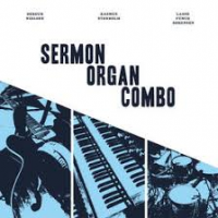 "Read ""Sermon Organ Combo"" reviewed by Jerome Wilson"
