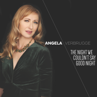 Album The Night We Couldn't Say Good Night by Angela Verbrugge