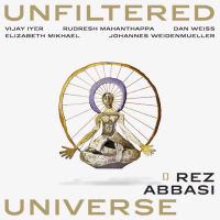 "Read ""Unfiltered Universe"" reviewed by Glenn Astarita"