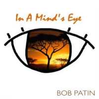 Album (Savannas) In a Mind's Eye by Bob Patin