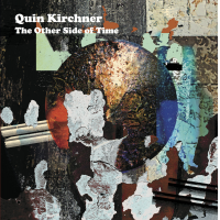 Quin Kirchner: The Other Side of Time