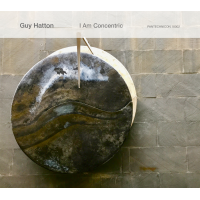 Album I Am Concentric by Guy Hatton