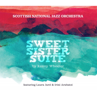 Sweet Sister Suite by The Scottish National Jazz Orchestra
