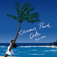 Album Ocean Park Cafe by Ayumi Ishito