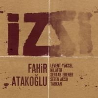 Album Iz by Fahir Atakoglu