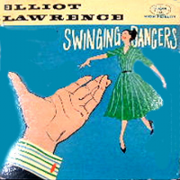 Elliot Lawrence Plays For Swinging Dancers