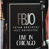 Fatum Brothers Jazz Orchestra: Live in Chicago