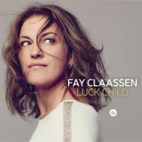 Fay Claassen: Luck Child