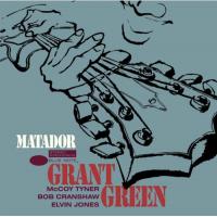 Album Grant Green: Matador by Grant Green