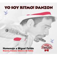 YO SOY RITMO! DANZON - Homenaje a Miguel Failde
