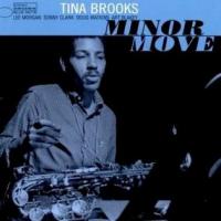 Tina Brooks: Minor Move