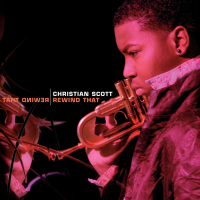 Album Rewind That by Christian Scott aTunde Adjuah
