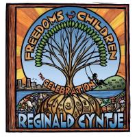 Album Freedom's Children: The Celebration by Reginald Cyntje Music