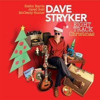 Dave Stryker: Eight Track Christmas
