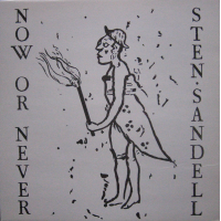 Now Or Never by Sten Sandell