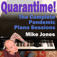 Quarantime! The Complete Pandemic Piano Sessions