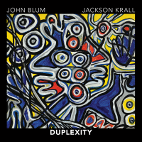 John Blum and Jackson Krall: Duplexity