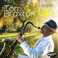 Album Lookin' Up by Tom Braxton