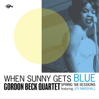 Read When Sunny Gets Blue: Spring '68 Sessions
