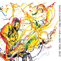 David S. Ware Trio: Live in New York, 2010