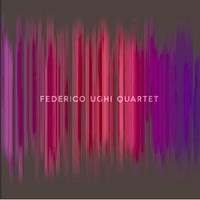 "Read ""Federico Ughi Quartet"" reviewed by Florence Wetzel"