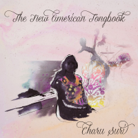 Album New American Songbook by Charu Suri