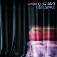 Simone Graziano: Snailspace