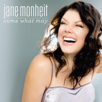 Album Come What May by Jane Monheit