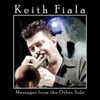 Album Messages from the Other Side by Keith Fiala