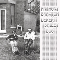 Anthony Braxton, Derek Bailey: First Duo Concert