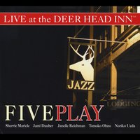Five Play: Live at the Deer Head Inn