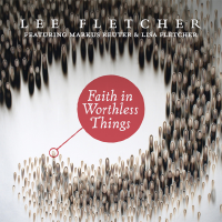 Album Faith In Worthless Things by Lee Fletcher