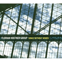 Album Songs Without Words by Florian Hoefner