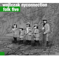 Irek Wojtczak & The Fonda-Stevens Group: Folk Five