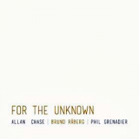 For The Unknown by Bruno Råberg/Phil Grenadier/Allan Chase