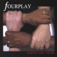 Fourplay: Fourplay: Esprit De Four