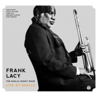 Album Live at Smalls by Frank Lacy