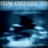 Frank Kimbrough Trio: Live At Kitano