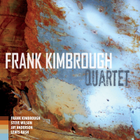 Frank Kimbrough: Quartet