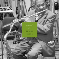 Album Magic 201 by Frank Wess
