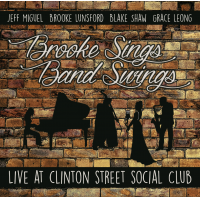 Brooke Sings, Band Swings - Live at Clinton Street Social Club