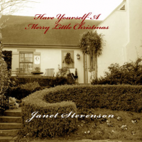 """Have Yourself A Merry Little Christmas"" by Janet Stevenson"