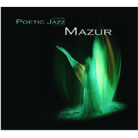 Poetic Jazz Mazur by Lech Wieleba