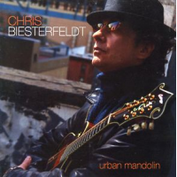 Chris Biesterfeldt: Urban Mandolin