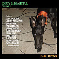 Album Gary Husband: Dirty & Beautiful Volume 2 by Gary Husband